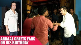 Arbaaz Khan Greets Fans On His Birthday Party