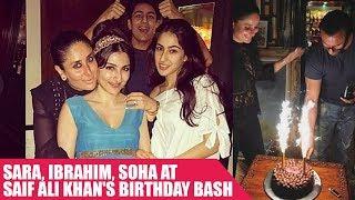 Sara, Ibrahim, Soha Celebrate Saif Ali Khan's Birthday Together