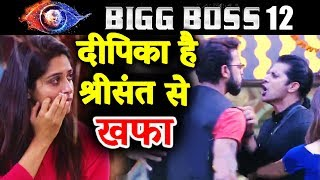 Dipika Kakar NOT HAPPY With Sreesanth For Nominating Karanvir | Bigg Boss 12 Latest Update