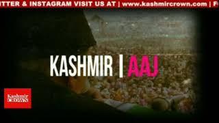 #Kashmir Aaj 06 November 2018*Kashmir Crown Presents Kashmir Aaj* With Anam ul Haq and Afreen gojre