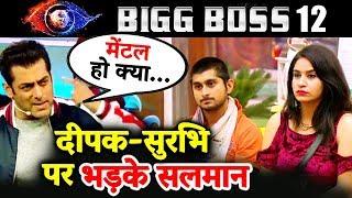 Salman Khan LASHES OUT At Deepak & Surbhi Over Jasleen-Anup Matter | Bigg Boss 12 Weekend Ka Vaar