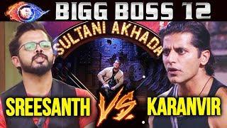 Sultani Akhada Between Sreesanth Vs Karanvir | Weekend Ka Vaar | Bigg Boss 12