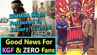 GOOD NEWS For Both KGF And ZERO Fans I Simmba Might Release On January 11, 2019!