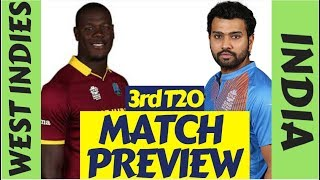 India Vs West Indies 3rd T20 Preview : Can TEAM INDIA make it 3-0