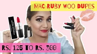MAC Ruby Woo Dupes in India | Rs. 125 to Rs. 300 Dupes for Ruby Woo | Nidhi Katiyar