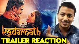 Kedarnath TRAILER REACTION | Sushant Singh Rajput, Sara Ali Khan