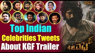 Top Indian Celebrities About KGF Trailer || #YASH KGF Trailer || Top Kannada TV