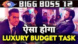 Luxury Budget Task   Kidnappers Vs Common Man   FULL DETAILS   Bigg Boss 12 Latest Update