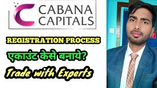 CABANA CAPITAL REGISTRATION PROCESS || TRADING WITH EXPERTS || MONEY GROWTH