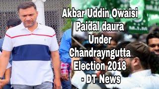 AKBAR UDDIN OWAISI   Election Campaign   at Ghouse Nagar Under   Chandrayngutta Constituency- DT