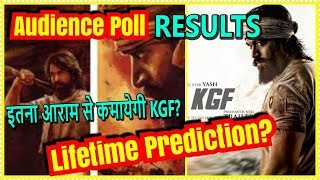 KGF Movie Lifetime Collection Prediction Audience POLL RESULTS
