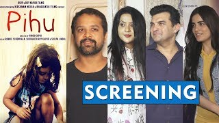 PIHU Movie Special Screening | Pihu Myra Vishwakarma | Radhika Madan | Siddharth Roy Kapur