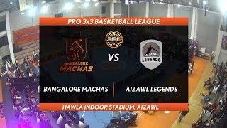 3BL Season 1 Round 2(Aizawl) - Full Game - Day 1 - BANGALORE MACHAS vs AIZAWL LEGENDS