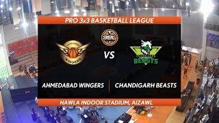 3BL Season 1 Round 2(Aizawl) - Full Game - Day 2(QF) - AHMEDABAD WINGERS vs CHANDIGARH BEASTS