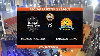 3BL Season 1 Round 2(Aizawl) - Full Game - Day 2(Semi Final) -  MUMBAI HUSTLERS vs CHENNAI ICONS