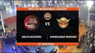 3BL Season 1 Round 2(Aizawl) - Full Game - Day 2(Semi Final) - DELHI HOOPERS vs AHMEDABAD WINGERS