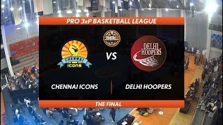 3BL Season 1 Round 2(Aizawl) - Full Game - Day 2(Final) - CHENNAI ICONS vs DELHI HOOPERS