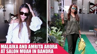 Malaika Arora and Amrita Arora Spotted Coming Out Of Muah Salon In Bandra