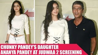 Chunky Pandey's Daughter Ananya Pandey Steals The Limelight at Judwaa 2 Screening