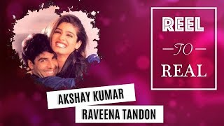 #ReeltoReal Love Stories : Akshay & Raveena's Blazing Romance