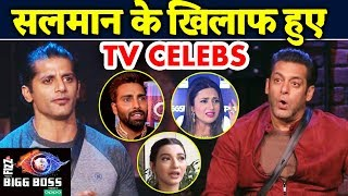 TV Celebs LASHES OUT At Salman Khan For Karanvir's INSULT | Bigg Boss 12 Update