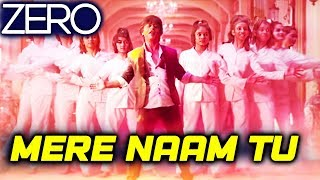 ZERO First Song MERE NAAM TU To Release On This Date | Shahrukh Khan | Katrina | Anushka