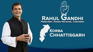 LIVE: Congress President Rahul Gandhi addresses a public gathering in Korba, Chhattisgarh