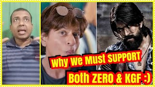 Why We Must Support Both ZERO And KGF?