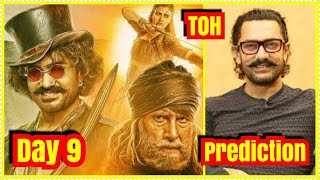 Thugs Of Hindostan Box Office Prediction Day 9