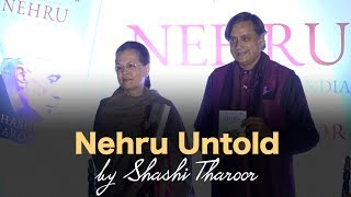 Shashi Tharoor gives us a peek into the untold stories of India's first PM, Pt. Jawaharlal Nehru