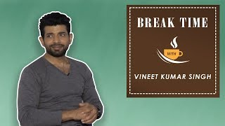 Break Time : Mukkabaaz Vineet Kumar Singh Turns A Takiyabaaz