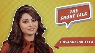 The Short Talk : Urvashi Rautela Opens Up About Doing An Erotic Thriller