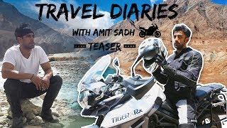 Travel Diaries With Amit Sadh | TEASER