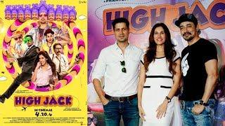 UNCUT - High Jack Trailer Launch | Sumeet Vyas, Sonnalli Seygall, Mantra Mugdh