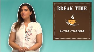 Break Time with the 'Daas Dev' actress Richa Chadha