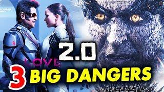 2.0 MOVIE | These 3 BIG Dangers Might Effect The Film | Akshay Kumar, Rajnikanth