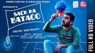 NEW SAD SONG | SACH NA BATAAO |  FULL VIDEO | GURU BHAI