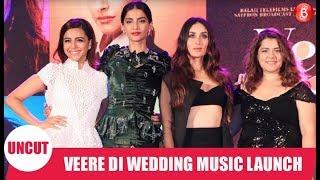 Veere Di Wedding Music Launch | Kareena Kapoor Khan , Sonam Kapoor, Swara Bhaskar