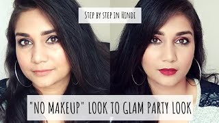 """No Makeup"" Makeup Look to ""Glam"" Party Makeup Look  Using Affordable Makeup 