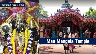 Maa Mangala Temple (A Hindu Temple) in Kakatpur, Puri | Ancient Heritage of Odisha