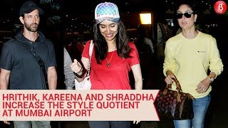 Hrithik Roshan, Kareena Kapoor Khan, Shraddha Kapoor and Shakti Kapoor spotted at Mumbai Airport