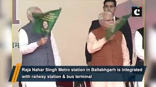 PM Modi flags off Escorts Mujesar to Ballabhgarh section of Delhi Metro