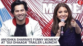 Anushka Sharma's Funny Moment With A Journalist At 'Sui Dhaaga's Trailer Launch
