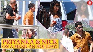 Lovebirds Priyanka Chopra and Nick Jonas go on a Mexican Holiday