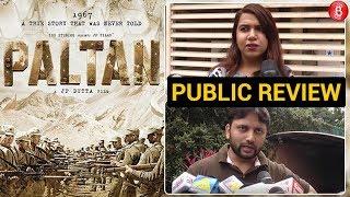 JP Dutta's 'Paltan' | Public Review | First Day First Show