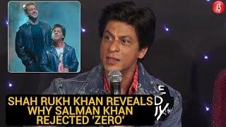 Shah Rukh Khan Reveals Why Salman Khan Rejected 'ZERO'