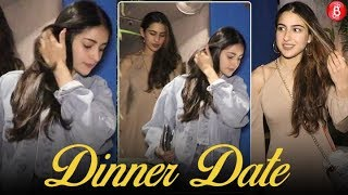 Ananya Panday & Sara Ali Khan Spotted On A Dinner Date