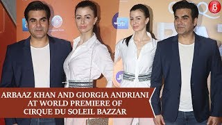 Arbaaz Khan & Giorgia Andriani At World Premiere of Cirque Du Soleil BAZZAR