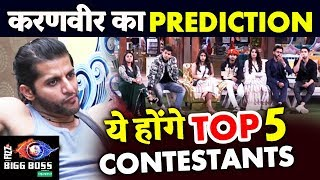 Karanvir Predicts TOP 5 Contestants Heres The List | Bigg Boss 12 Latest Update
