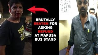 Tourist Brutally Beaten For Asking Refund At Mapusa Inter-state Bus Stand